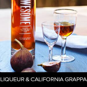 Liqueur& California Grappa